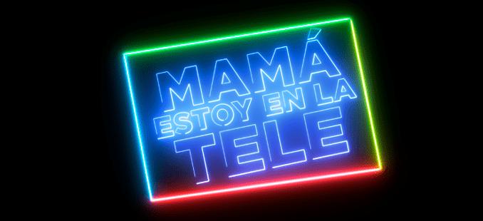 Mama estoy en la tele
